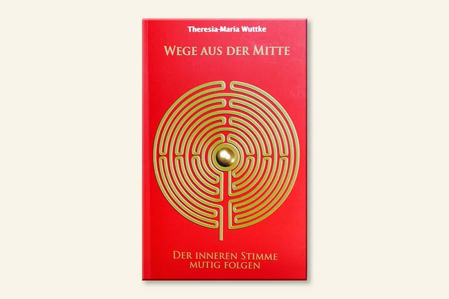 Neuauflage des Buchs Wege aus der Mitte